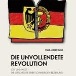 Paul-Josef Raue: Die Unvollendete Revolution. Ost und West - Die Geschichte einer schwierigen Beziehung. - Klartext-Verlag, 14.95 Euro