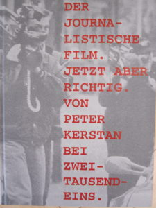 """Peter Kerstans Buch """"Der journalistische Film"""" erschien bei Zweitausendeins."""